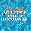 SPLASH featured image multiple child discounts