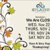 splash 2017 thanksgiving closing C